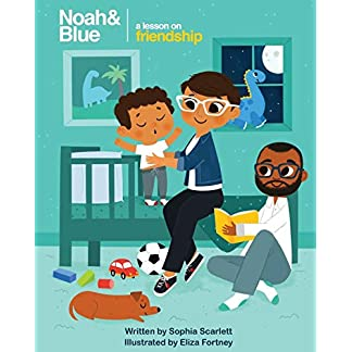 Noah and Blue: a Lesson on Friendship