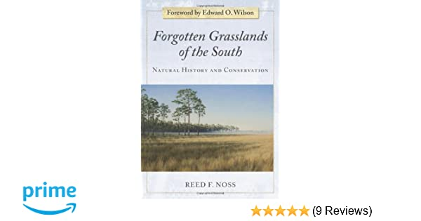 forgotten grasslands of the south natural history and conservation