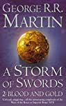 A Storm of Swords, Part 2 : Blood and Gold par Martin