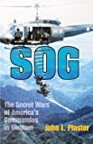 img - for SOG: The Secret Wars of America's Commandos in Vietnam book / textbook / text book