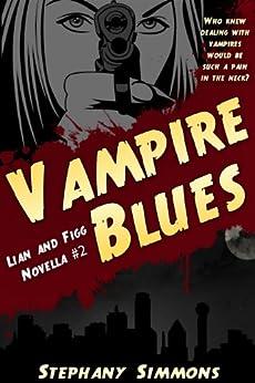 Amazon.com: Vampire Blues (Lian and Figg Book 2) eBook
