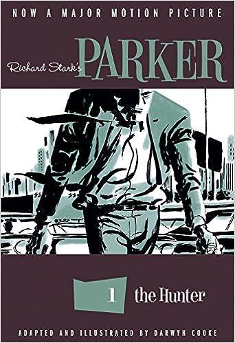 Parker The Hunter Richard Stark Darwyn Cooke 9781613773994