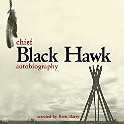 The Autobiography of Black Hawk