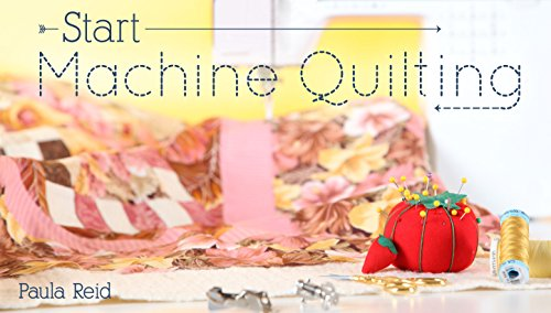 Start Machine Quilting (Esp Hobby)