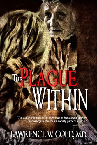 Book: The Plague Within (Brier Hospital Series) by Lawrence Gold, M.D.