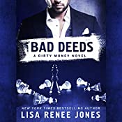 Bad Deeds: A Dirty Money Novel | Lisa Renee Jones