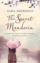 The Secret Mandarin of Sheridan, Sara on 17 September 2009