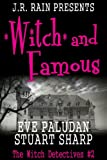 Witch and Famous (Witch Detectives #2), Eve Paludan and Stuart Sharp, 1490935940