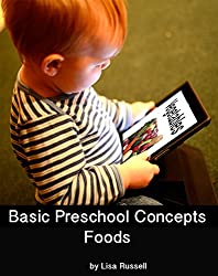 Foods: Easy Words and Pictures for Babies and Toddlers: Basic Concepts for Preschoolers