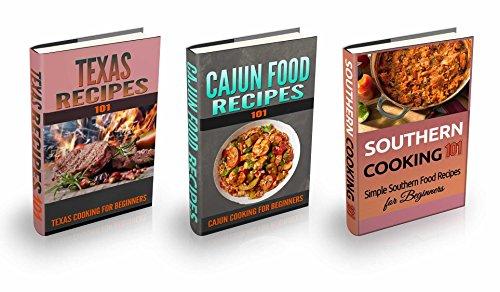 Search : Cajun Texas & Southern Cooking: Bundle Box - Cajun Texas & Southern Recipes for Beginners - American Cookbook 101 (American Culinary Cookbooks for Dummies 1)