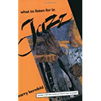Kernfeld, B: What to Listen for in Jazz