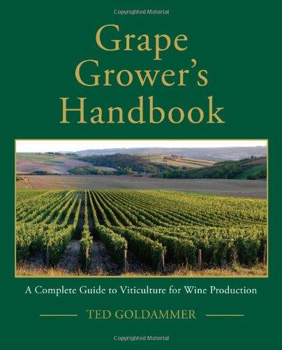 Grape Grower's Handbook by Ted Goldammer