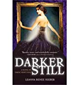 [ [ DARKER STILL: A NOVEL OF MAGIC MOST FOUL (MAGIC MOST FOUL) BY(HIEBER, LEANNA RENEE )](AUTHOR)[PAPERBACK]