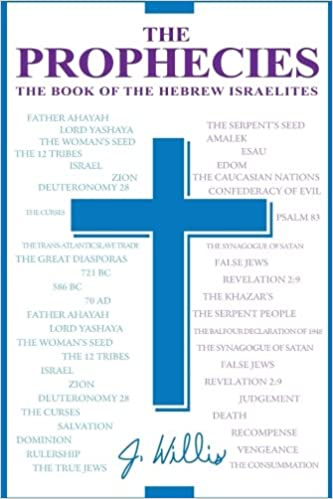 The prophecies the book of the hebrew israelites jr willis the prophecies the book of the hebrew israelites jr willis 9781548445010 amazon books fandeluxe Images
