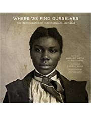 Where We Find Ourselves: The Photographs of Hugh Mangum, 1897-1922