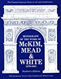 img - for Monograph of the Work of McKim, Mead & White 1879-1915 (CLASSICAL AMERICA SERIES IN ART AND ARCHITECTURE) book / textbook / text book