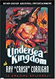 Undersea Kingdom -- Serial