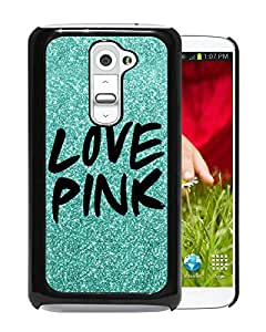 Beautiful Designed Case With Victoria's Secret Love Pink 11 Black For LG G2 Phone Case