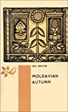 Front cover for the book Moldavian Autumn by Ion Drutse