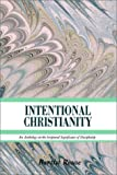 Intentional Christianity, Bertist Rouse, 1403382646