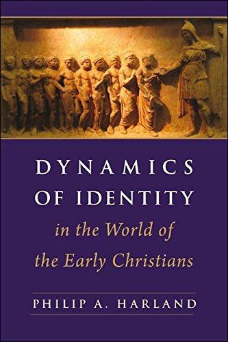 Read Online Dynamics of Identity in the World of the Early Christians PDF