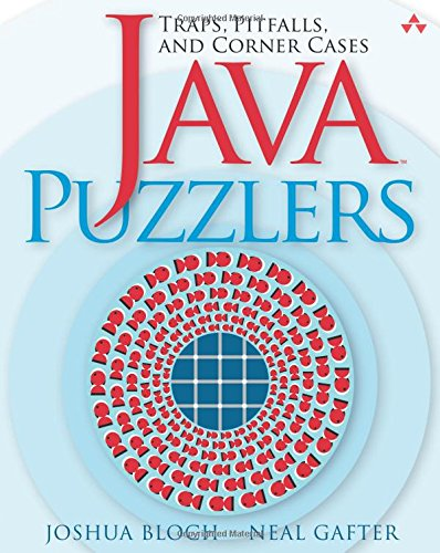Java Puzzlers: Traps, Pitfalls, and Corner Cases: Amazon.de: Joshua ...