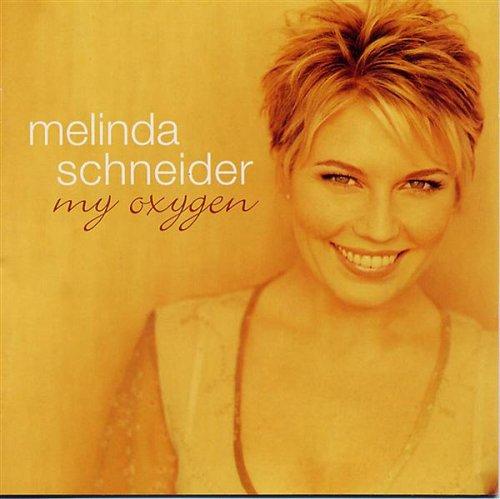 Melinda Schneider - My Oxygen - Zortam Music