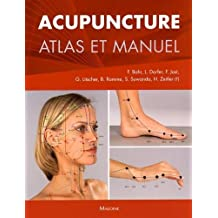 Acupuncture: Atlas et Manuel