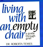 Living with an Empty Chair, Roberta Temes, 0882821105