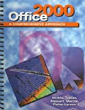 Office 2000 : A Comprehensive Approach