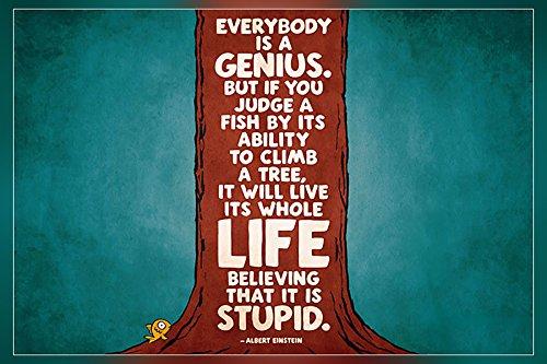 Get Motivation Everybody is a Genius....Albert Einstein Poster 12 x18 inch