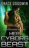 Her Cyborg Beast (Interstellar Brides®: The Colony Book 4)