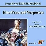 Eine Frau auf Vorposten | Leopold von Sacher-Masoch