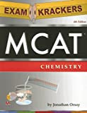 ExamKrackers MCAT Chemistry, Jonathan Orsay, 1893858405