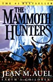 The Mammoth Hunters, Jean M. Auel, 0609610996