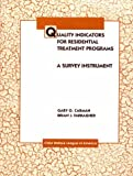 Quality Indicators for Residential Programs : A Survey Instrument, Carman, Gary O. and Farragher, Brian J., 0878685901