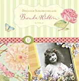 Designer Scrapbooks With Brenda Walton