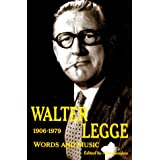 Walter Legge: Words and Music