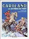 Jonathan Cartland, tome 5 : La Rivière du vent par Blanc-Dumont