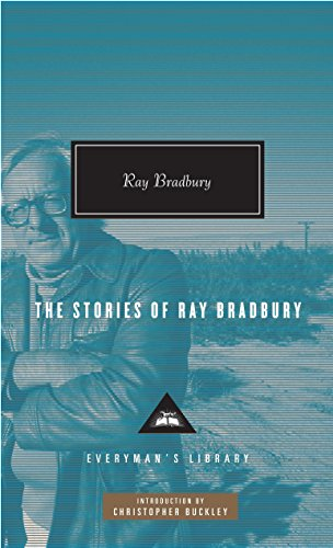 The Stories of Ray Bradbury (Everyman's Library Contemporary Classics Series)