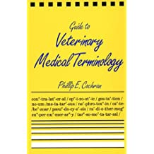 Guide to Veterinary Medical Terminology