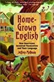 Homegrown English, Jeffrey McQuain, 0375719814