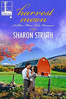 Harvest Moon (Blue Moon Lake Book 2) by [Struth, Sharon]