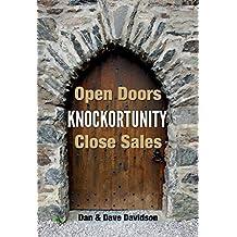 Knockortunity: Open Doors Close Sales