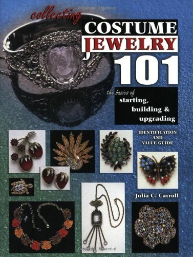 [Collecting Costume Jewelry 101: The Basics of Starting, Building & Upgrading (Identification & Value Guide) by Julia C. Carroll (1-Jun-2004) Paperback] (Costumes Starting C)