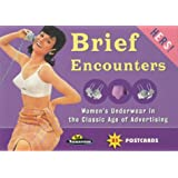 "Brief Encounters - ""Hers"": Women's Underwear in the Classic Age of Advertising (Ad Nauseam Postcard)"
