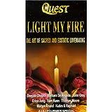 Light My Fire: Art of Sacred & Ecstatic