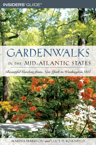 Gardenwalks in the Mid-Atlantic States: Beautiful Gardens from New York to Delaware (Gardenwalks Series)