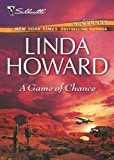 A Game of Chance by Linda Howard front cover