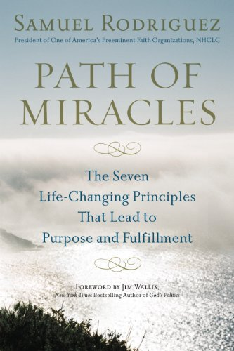 Path of miracles the seven life changing principles that lead to path of miracles the seven life changing principles that lead to purpose andfulfillment by fandeluxe Choice Image